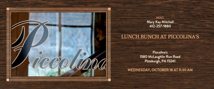 LUNCH BUNCH AT PICCOLINA'S